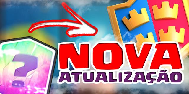 Nova Atualizaçãp no Clash Royale