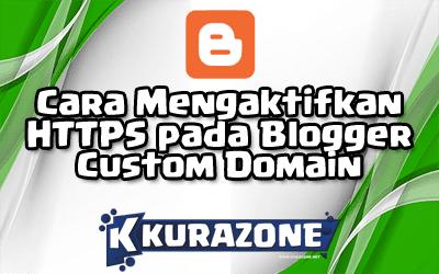 Cara Mengaktifkan HTTPS pada Blogger Custom Domain (via Settingan Blogger)