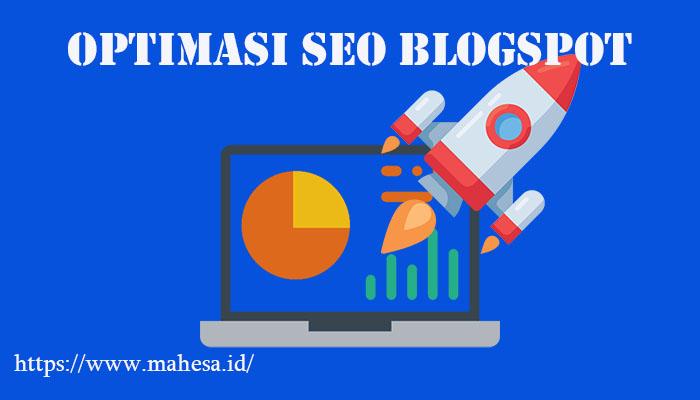 Optimasi SEO Untuk Blogspot
