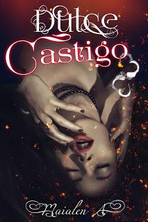 http://melodiasdelasangre.blogspot.com.es/2017/02/dulce-castigo.html