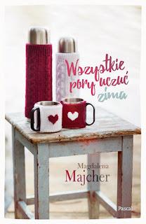 Wszystkie pory uczuć. Zima - Magdalena Majcher