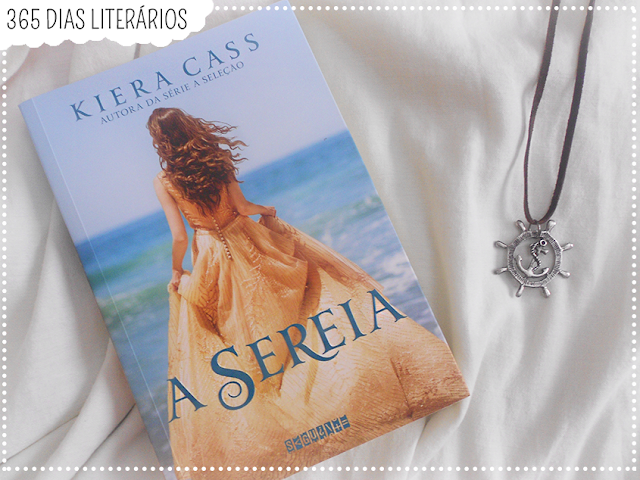 A Sereia, Kiera Cass, Mitologia Sereias, TAG Literária, DesafioFãDeLivros