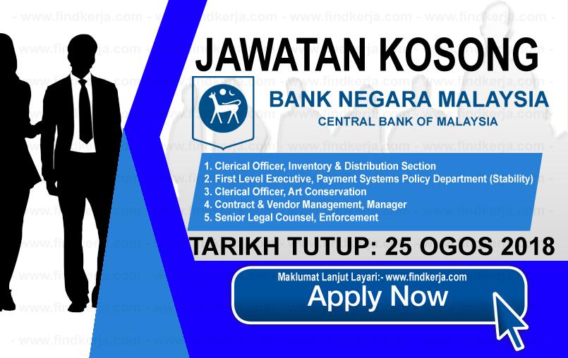 Jawatan Kerja Kosong BNM - Bank Negara Malaysia logo www.ohjob.info www.findkerja.com ogos 2018