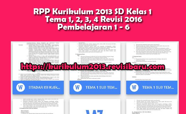 RPP Kurikulum 2013 SD Kelas 1 Tema 1, 2, 3, 4 Revisi 2016