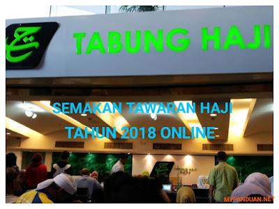 Semakan Tawaran Haji Tahun 2018 Online