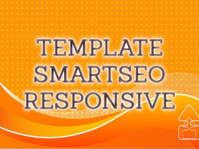 Template Terbaru 2017 Smart Seo Blogger Seo Responsive Download Gratis