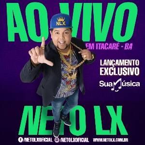 Neto LX - Ao Vivo Em Itacaré - BA - Fevereiro 2016