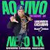 Baixar CD Neto LX - Ao Vivo Em Itacaré - BA - Fevereiro 2016