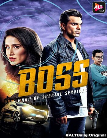 BOSS Baap of Special Services 2019 S01 Complete 720p 480p WEB-DL Download