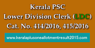 Kerala PSC LDC notification 2016, Kerala PSC Lower Division Clerk 2016, PSC Lower Divition clerk notification 2016