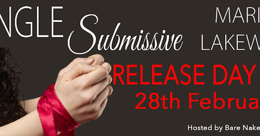 **Release Day** Single Submissive by Marilyn Lakewood