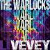 The Warlocks - Vevey