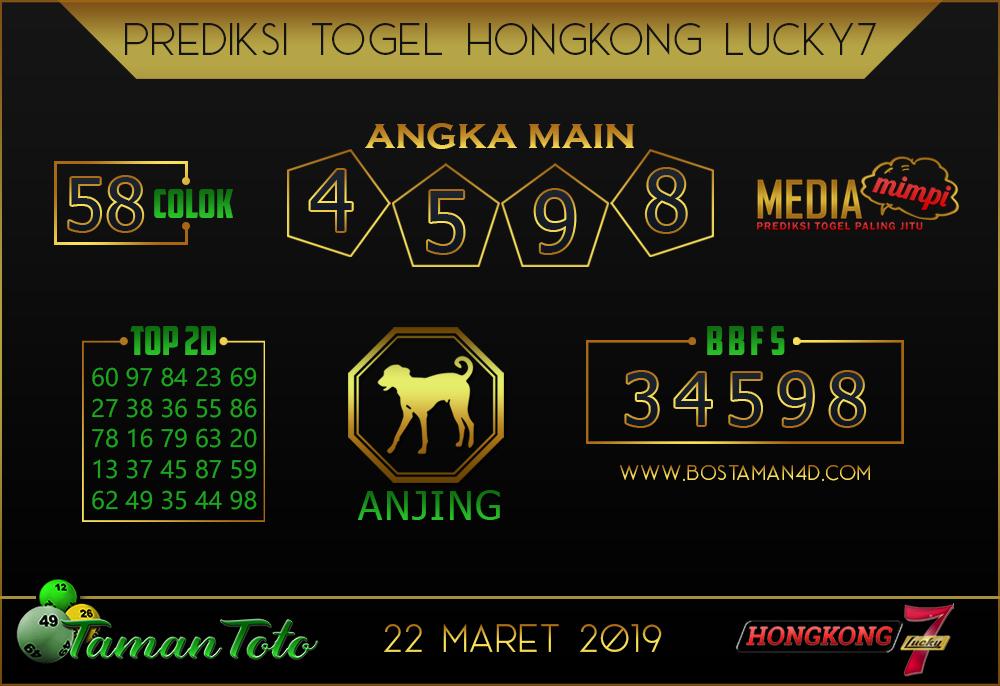 Prediksi Togel HONGKONG LUCKY 7 TAMAN TOTO 22 MARET 2019