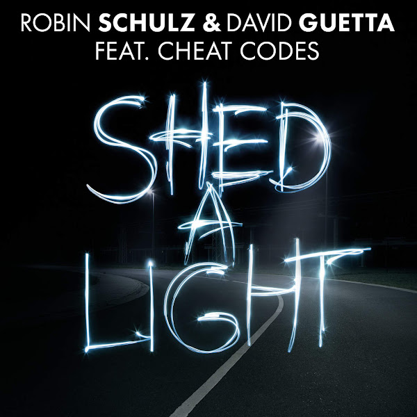 Robin Schulz & David Guetta - Shed a Light (feat. Cheat Codes) - Single Cover