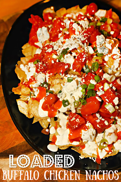 For The Love Of Food Loaded Buffalo Chicken Nachos