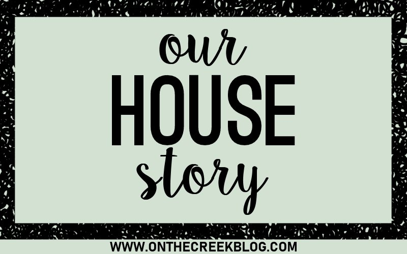Our House Story | How years & years of browsing homes finally paid off when we purchased a foreclosure in need of some serious love!