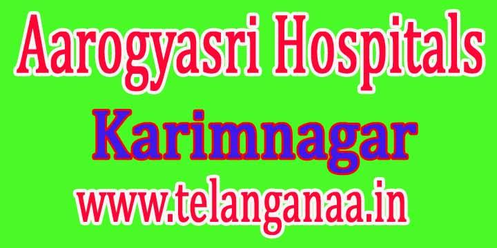 Aarogyasri Hospitals in Karimnagar Telangana