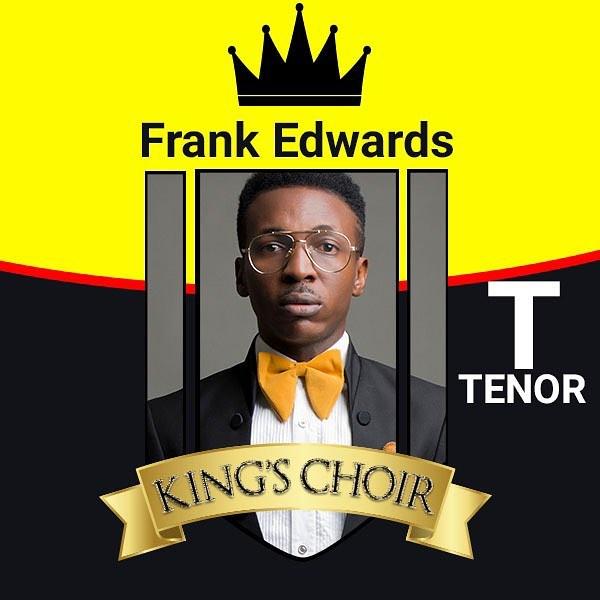 Frank Edwards Released New Kings Choir Badge