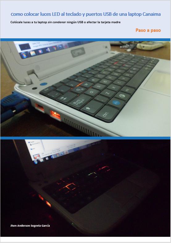 Como instalar luces LED en el teclado de una laptop canaima Zona