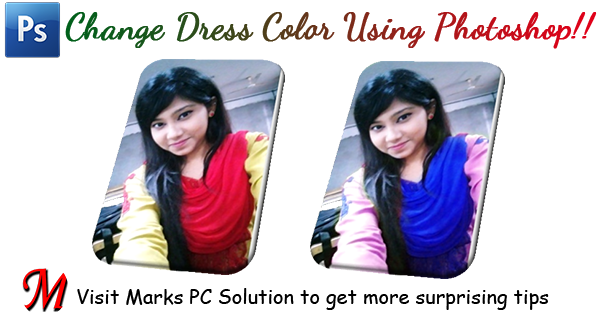 Change the Color of Dress using Photoshop