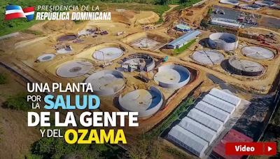 VIDEO: Una planta por la salud de la gente y del Ozama