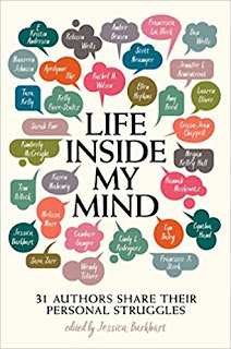 Book Review - Life Inside My Mind: 31 Authors Share Their Personal Struggles