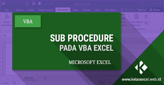 Sub Procedure Pada VBA Excel