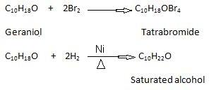 Geraniol Presence of two C=C bonds.