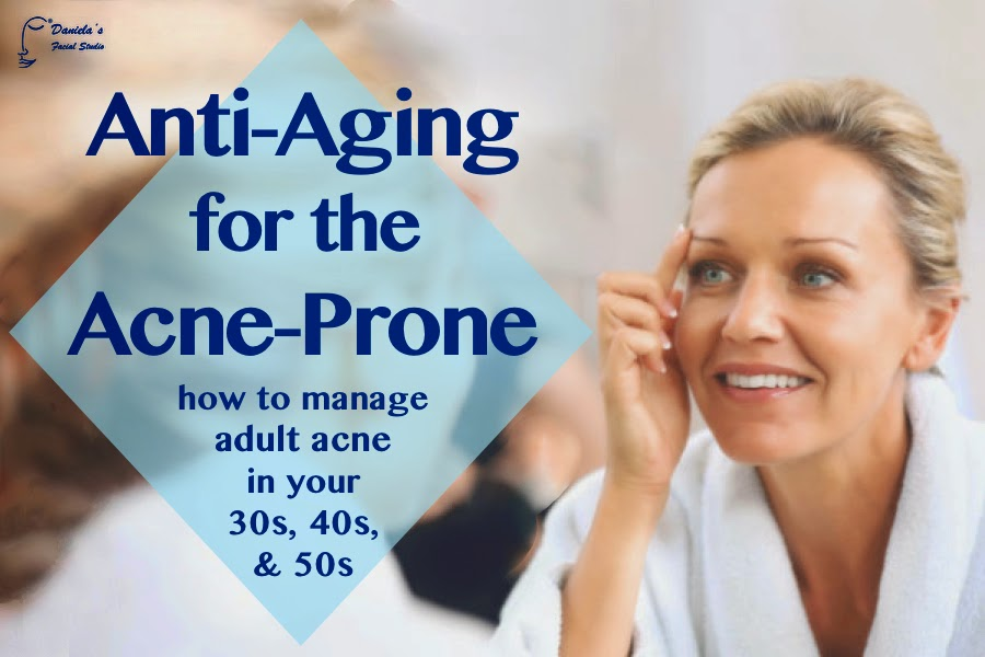 Anti-Aging for the Acne-Prone