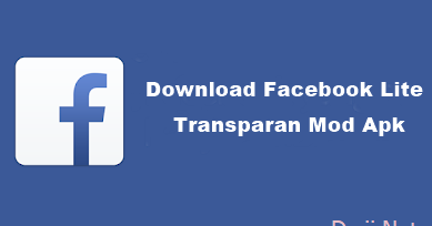 download fb lite apk mod transparan