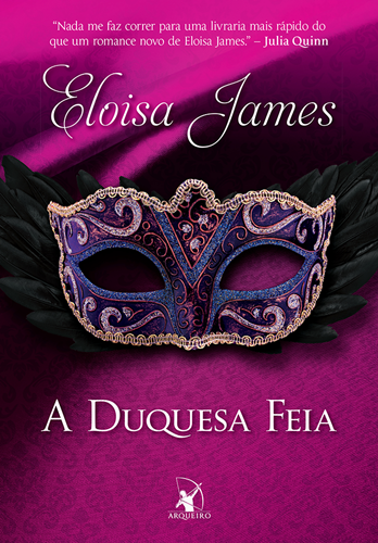 A Duquesa Feia - Eloisa James