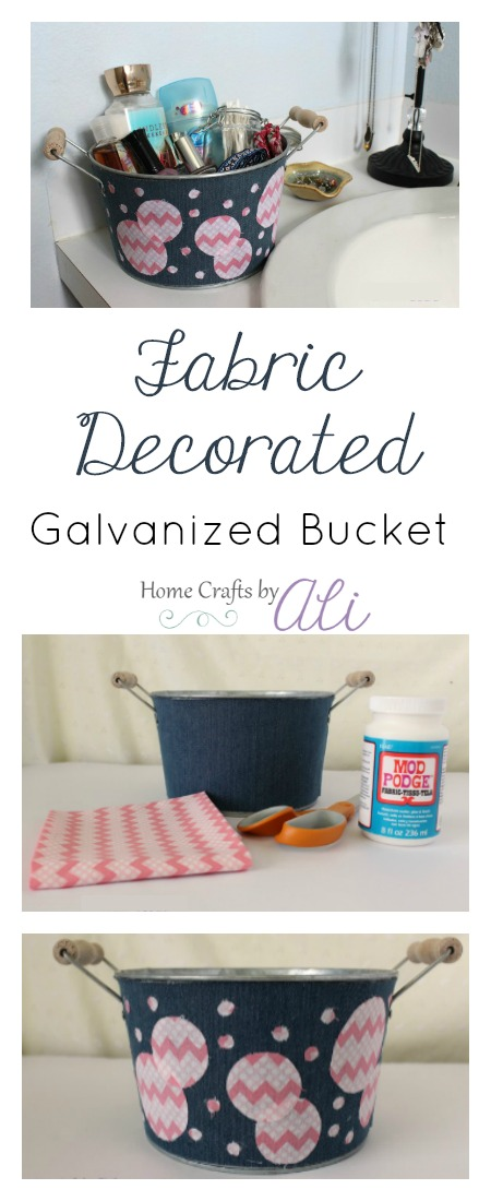 fabric decorated galvanized bucket step by step tutorial