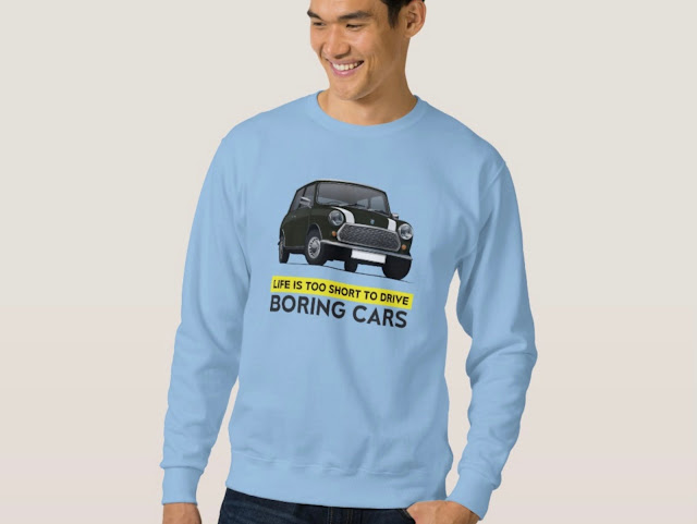 Life is too short to drive booring cars -  Austin Mini - Morris Mini - T-Shirt