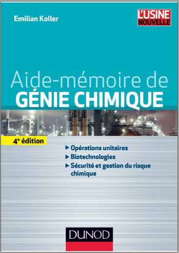 Livre : Aide-mémoire de génie chimique - Emilian Koller PDF