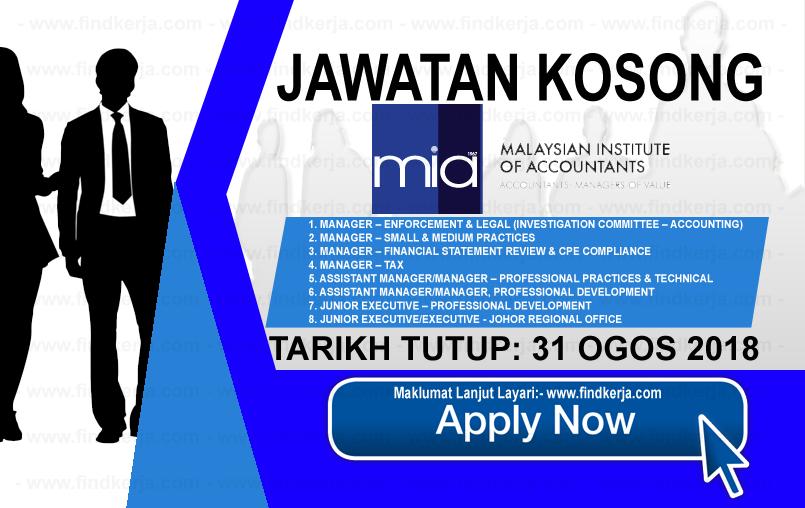 Jawatan Kerja Kosong MIA - Institut Akauntan Malaysia logo www.findkerja.com www.ohjob.info ogos 2018