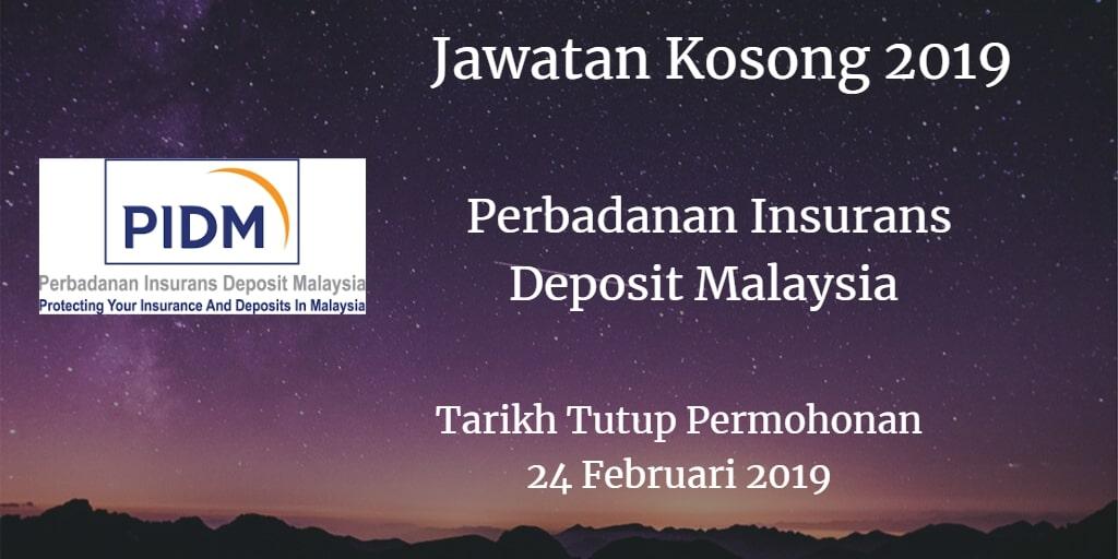 Jawatan Kosong PIDM 24 February 2019