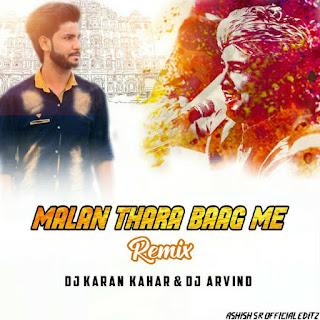 Malan Thara Bhag ( Remix ) Dj Karan Kahar