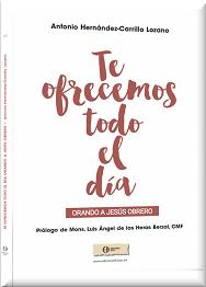 http://www.hoac.es/2016/12/16/novedad-editorial-te-ofrecemos-todo-el-dia-orando-a-jesus-obrero/