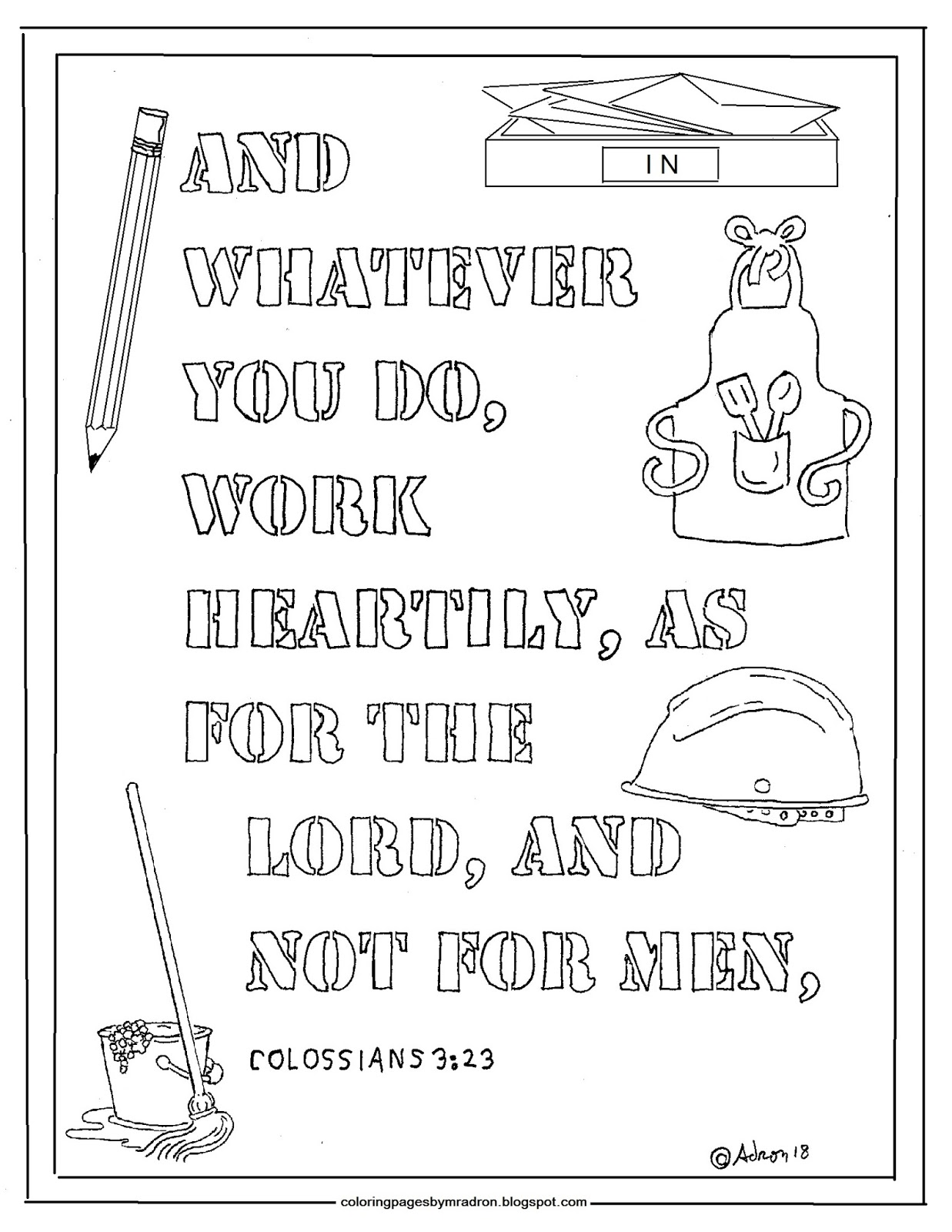 Coloring Pages For Kids By Mr Adron Colossians 3 23 Print And Color Page Work Heartily As For The Lord