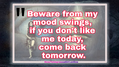 Quotes On Mood, Mood Off and Mood Swings, Status on mood, Current mood Quotes, Mood Swings Status