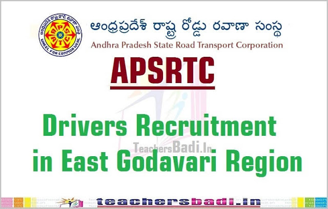APSRTC,Drivers Recruitment,East Godavari Region