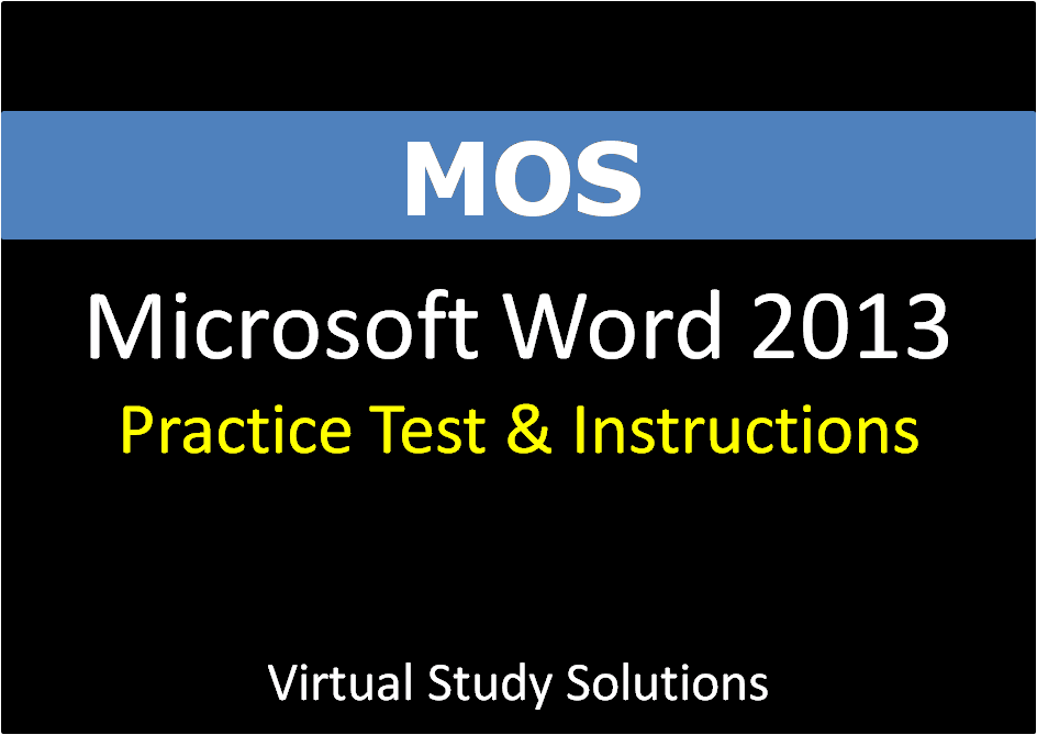 Microsoft Word 2013 50 Minutes Practice Test Virtual Study Solutions