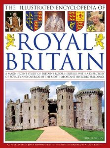 The Illustrated Encyclopedia of Royal Britain - capa