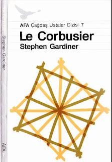 Stephen Gardiner - Le Corbusier