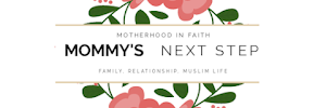 Mommy's Next Step Motherhood in faith of Islamic Religion