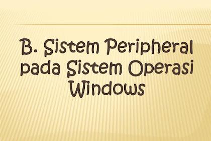 Apa Yang Dimaksud Dengan Peripheral Pada Sistem Operasi ?