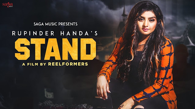 Stand Lyrics: A latest punjabi song in the voice of Rupinder Handa, composed by Rupin Kahlon while lyrics is penned by Fateh Shergill.