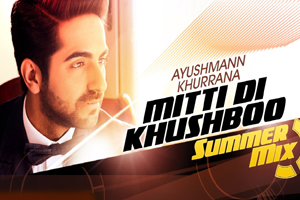 Mitti Di Khushboo (Summer Mix)