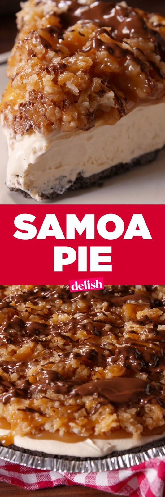 Looking for an easy caramel pie recipe? This Samoa Pie Recipe from Delish.com is the best.
