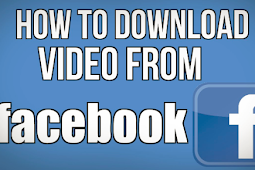 How to Download A Video Of Facebook 2019